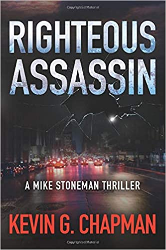 Amazon Fr Righteous Assassin A Mike Stoneman Thriller Kevin G