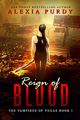 Reign of Blood (The Vampires of Vegas Book I)
