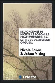 Book Deux poemes de Nicholas bozon: Le char d'Orgueil: La lettre de l'empereur Orgueil. (French Edition)