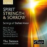 Spirit Strength & Sorrow [The Sixteen, Harry Christophers] [Coro: COR16127]