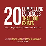 20 Compelling Evidences That God Exists: Discover