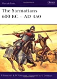 The Sarmatians 600 BC-AD 450 (Men-at-Arms)