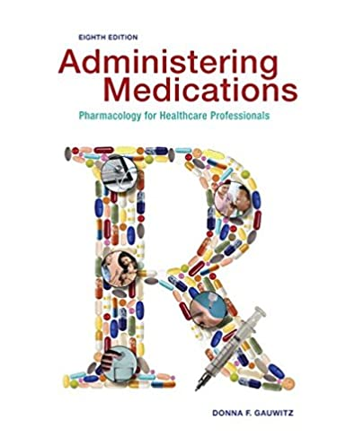 administering medications standalone book 9780073513751 medicine rh amazon com