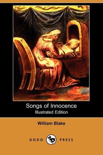 Songs of Innocence (Illustrated Edition) (Dodo Press)