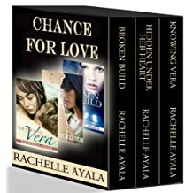 Chance for Love: Action, Suspense, Romance Boxed Set: (Broken Build, Hidden Under Her Heart, Knowing Vera)
