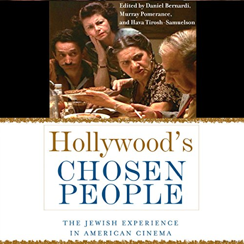 Hollywood's Chosen People: The Jewish Experience in American Cinema