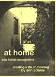 At Home with Holistic Management, Ann Adams, 0967394104