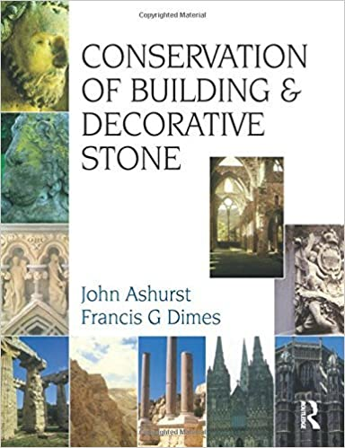 Conservation of Building and Decorative Stone (Conservation & Museology) by F G Dimes (6-May-1998)