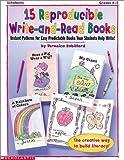 15 Reproducible Write-and-Read Books (Grades K-2)