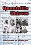 Quantrill's Thieves, Joseph K. Houts, 0971992908