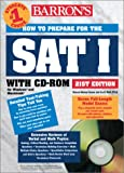 How to Prepare for the SAT I, Sharon Weiner Green and Ira K. Wolf, 0764174401
