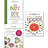 How not to die cookbook [hardcover], hidden healing powers of super & whole foods and healthy medic food for life 3 books collection set. Description:- The How Not to Die Cookbook: 100+ Recipes to Help Prevent and Reverse Disease Dr. Michael Greg...