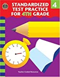 Standardized Test Practice for 4th Grade, Charles J. Shields, 1576906795