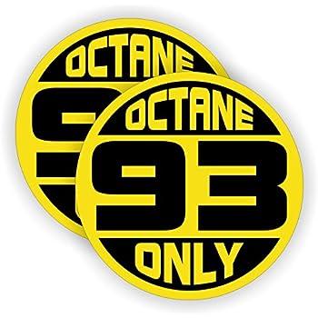 93 octane only automotive fuel decals racing gas door stickers gasoline pump. Black Bedroom Furniture Sets. Home Design Ideas