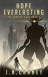 Hope Everlasting: A Dystopian Sci-fi Novel (The Variant Saga Book 3)