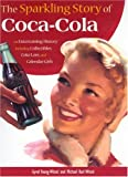 The Sparkling Story of Coca-Cola, Gyvel Young-Witzel and Michael Karl Witzel, 0760328986