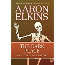 The Dark Place (The Gideon Oliver Mysteries) (Volume 2)