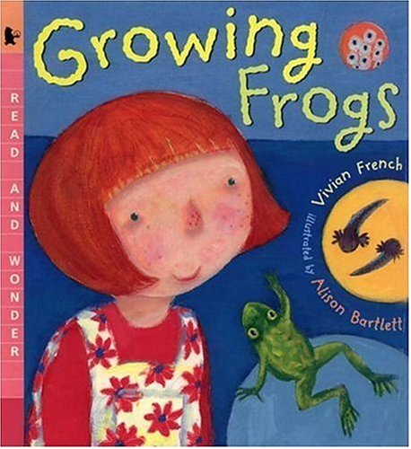 Growing Frogs: Read and Wonder