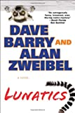 Lunatics, Dave Barry and Alan Zweibel, 0425253376