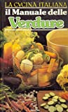 img - for Il Manuale delle Verdure. book / textbook / text book