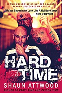 Hard Time: New Edition by Shaun Attwood ebook deal