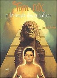 Tom Cox et le temple des sacrifices par Franck Krebs