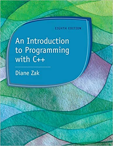 An Introduction to Programming with C++: Diane Zak