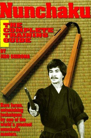 Nunchaku: The Complete Training Guide -