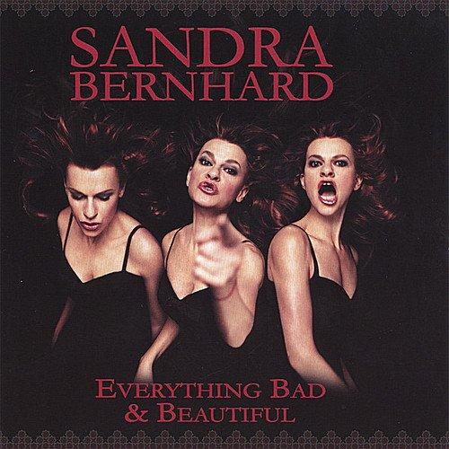 Everything Bad Beautiful Sandra Bernhard product image