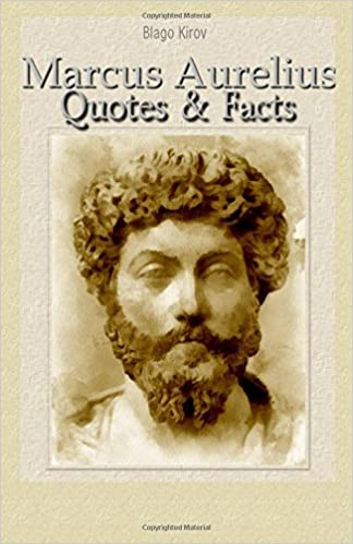 Marcus Aurelius Quotes Mesmerizing Marcus Aurelius Quotes Facts Blago Kirov 48 Amazon