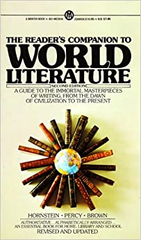 Hornstein and Brown : Reader'S Companion/World Literature (Mentor Series)