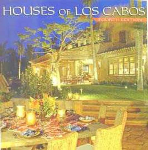 Houses of Los Cabos, Fourth Edition (Coffee Cabo)