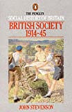 The Penguin Social History of Britain: British Society 1914-45