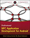 Professional NFC Application Development forAndroid