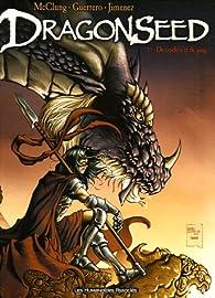 Dragonseed, tome 1 : De cendres et de sang par Kurt McClung
