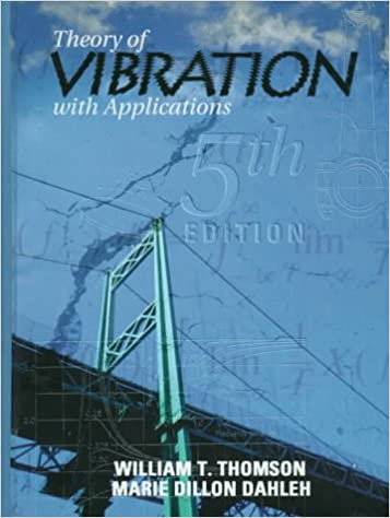 Theory of vibration with applications 5th edition william t theory of vibration with applications 5th edition 5th edition fandeluxe Choice Image