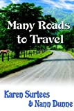 Many Roads to Travel, Karen Surtees and Nann Dunne, 1932300554