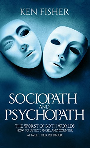 Sociopath and psychopath the worst of both worlds how to detect sociopath and psychopath the worst of both worlds how to detect avoid fandeluxe Images