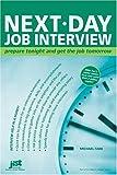 Next-Day Job Interview, Michael Farr, 1593571313