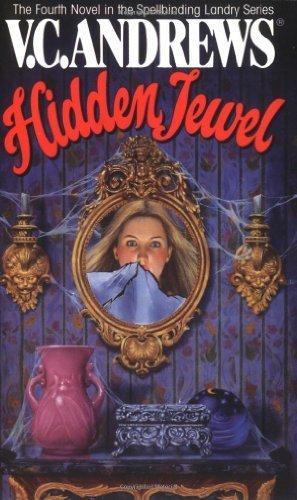 Hidden Jewel (Landry) by Andrews, V.C. (1995) Mass Market Paperback - Hidden Jewel