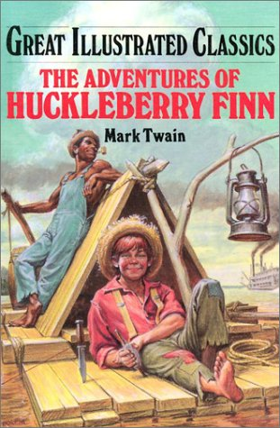 Adventures of Huckleberry Finn (Great Illustrated Classics) -
