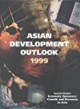Asian Development Outlook 1999, Asian Development Bank Staff, 0195920104