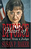 Heart of Divorce: Advice from a Judge
