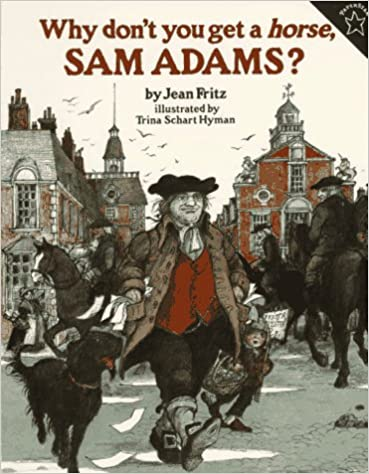 Book Why Don't You Get a Horse, Sam Adams?