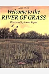 Welcome to the River of Grass Hardcover