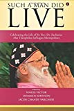 img - for Such a Man Did Live: Celebrating the Life of Rt. Rev. Dr. Zacharias Mar Theophilus Suffragan Metropolitan book / textbook / text book