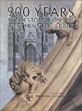 img - for 900 Years: The Restorations of Westminster Abbey book / textbook / text book