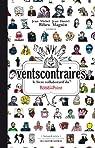 Vents contraires : Le livre collaboratif du théâtre du Rond-Point par Ribes