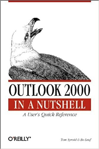 Outlook 2000 in a Nutshell A Users Quick Reference