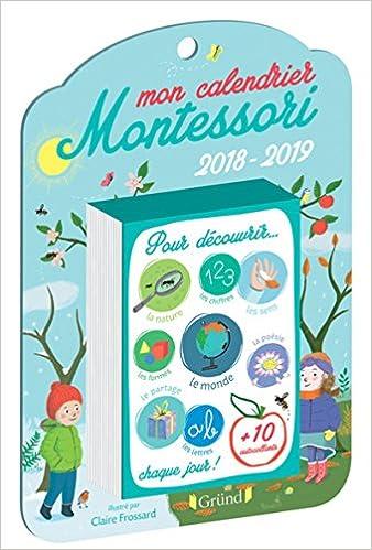 Mon Calendrier Fr.Mon Calendrier Montessori Amazon Fr Celine Santini Livres